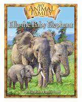 Ella : B A Baby Elephant's Story