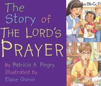 The Story of the Lord's Prayer