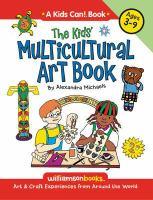 The Kids' Multicultural Art Book