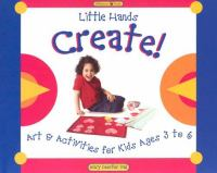 Little Hands Create!