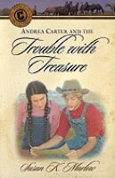 Andrea Carter and the Trouble With Treasure