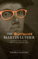 The Unreformed Martin Luther