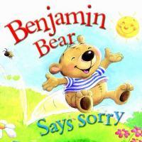 Benjamin Bear Says Sorry