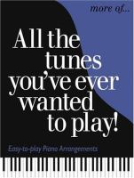 More Of-- All the Tunes You've Ever Wanted to Play!