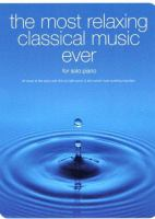 The Most Relaxing Classical Music Ever