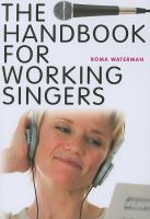 Handbook for Working Singers