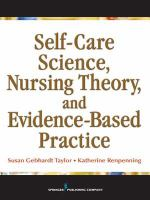 Self-care Science, Nursing Theory, and Evidence-based Practice