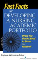 Fast Facts for Developing A Nursing Academic Portfolio