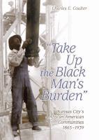 Take up the Black Man's Burden
