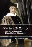 Nathan B. Young and the Struggle Over Black Higher Education