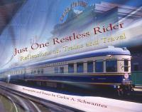 Just One Restless Rider