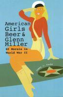 American Girls, Beer, and Glenn Miller