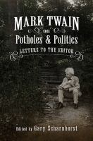 Mark Twain on Potholes and Politics