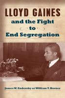 Lloyd Gaines and the Fight to End Segregation book cover