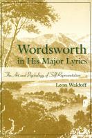Wordsworth in His Major Lyrics