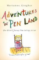 Adventures in Pen Land