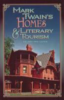 Mark Twain's Homes & Literary Tourism