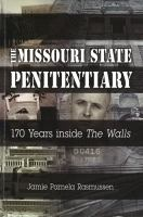 The Missouri State Penitentiary