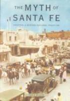 The Myth of Santa Fe