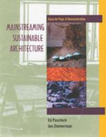 Mainstreaming Sustainable Architecture