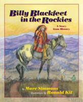 Billy Blackfeet in the Rockies