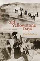 Old Yellowstone Days