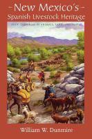 New Mexico's Spanish Livestock Heritage