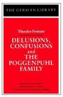 Delusions, Confusions ; And, The Poggenpuhl Family