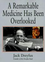 A Remarkable Medicine Has Been Overlooked