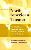 The History of North American Theater
