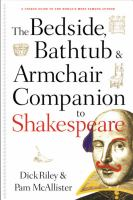 The Bedside, Bathtub & Armchair Companion to Shakespeare