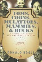 Toms, Coons, Mulattoes, Mammies, & Bucks