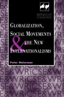 Globalization, Social Movements and the New Internationalisms