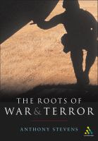 The Roots of War and Terror