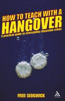 How to Teach With A Hangover