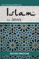 An Introduction To Islam For Jews