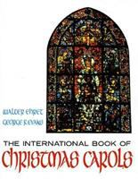 The International Book of Christmas Carols