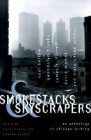 Smokestacks & Skyscrapers