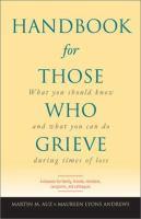Handbook for Those Who Grieve