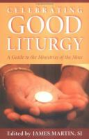 Celebrating Good Liturgy