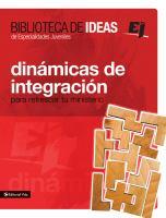Dinámicas de integración para refrescar tu ministerio