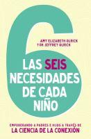 Las 6 necesidades de cada niño