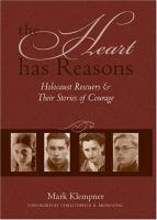 The Heart Has Reasons