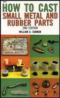 How to Cast Small Metal and Rubber Parts