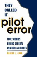 They Called It Pilot Error