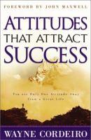 Attitudes That Attracts Success