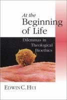 At the Beginning of Life
