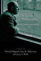 C.S. Lewis as Philosopher