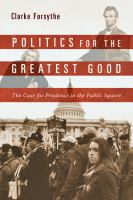 Politics for the Greatest Good