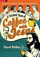 A Second Shot Of Coffee With Jesus